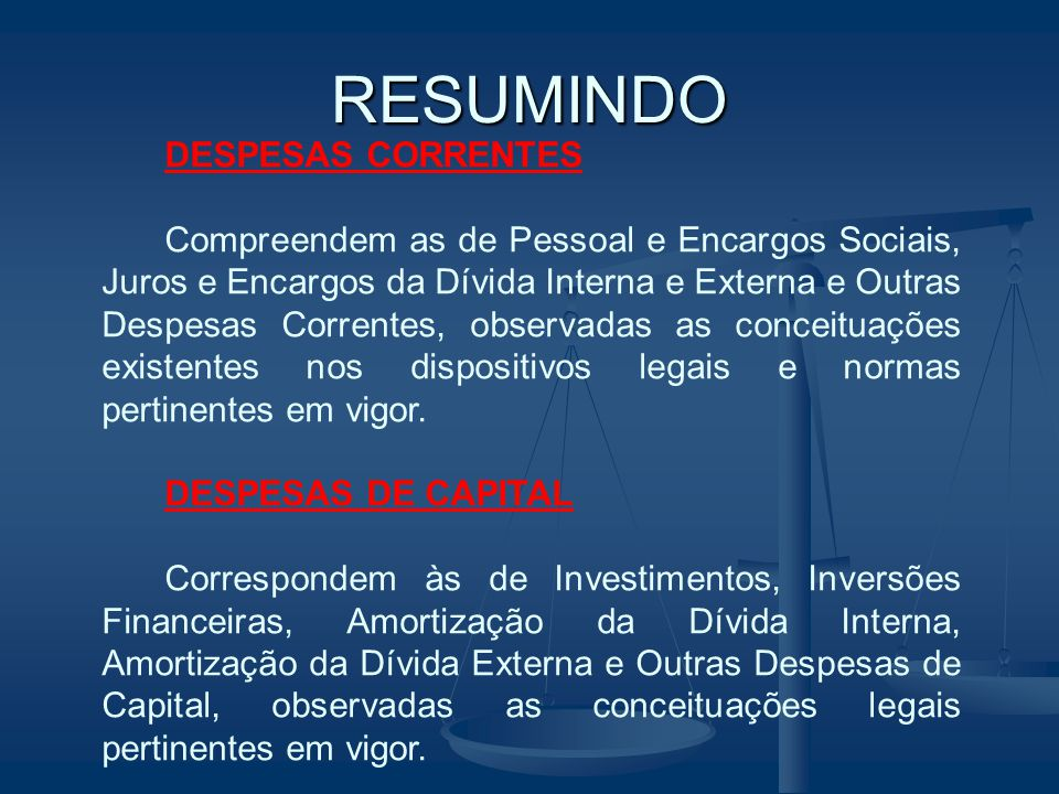 RESUMINDO DESPESAS CORRENTES