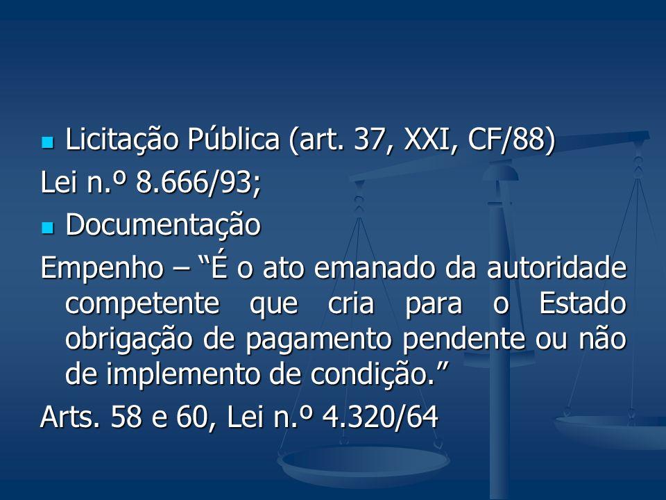 Licitação Pública (art. 37, XXI, CF/88)