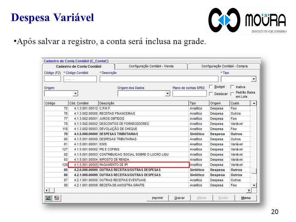 Despesa Variável Após salvar a registro, a conta será inclusa na grade.