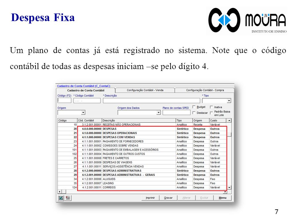 Despesa Fixa Um plano de contas já está registrado no sistema.