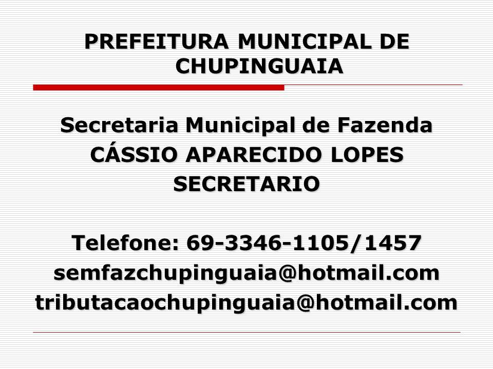 PREFEITURA MUNICIPAL DE CHUPINGUAIA