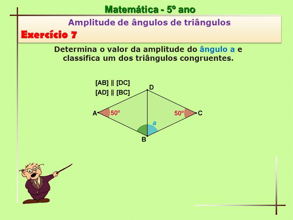 Exercício 7 Matemática - 5º ano Amplitude de ângulos de triângulos