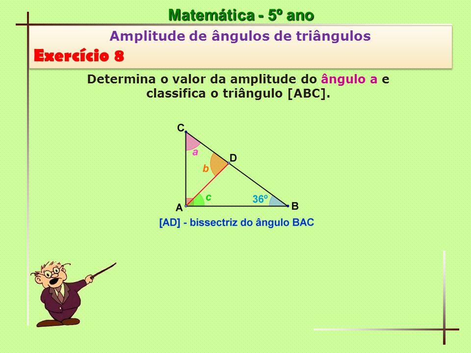 Exercício 8 Matemática - 5º ano Amplitude de ângulos de triângulos