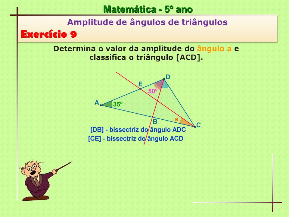 Exercício 9 Matemática - 5º ano Amplitude de ângulos de triângulos