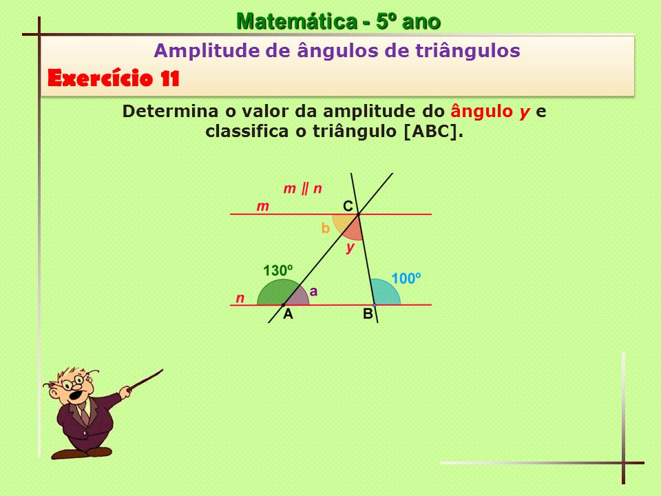 Exercício 11 Matemática - 5º ano Amplitude de ângulos de triângulos
