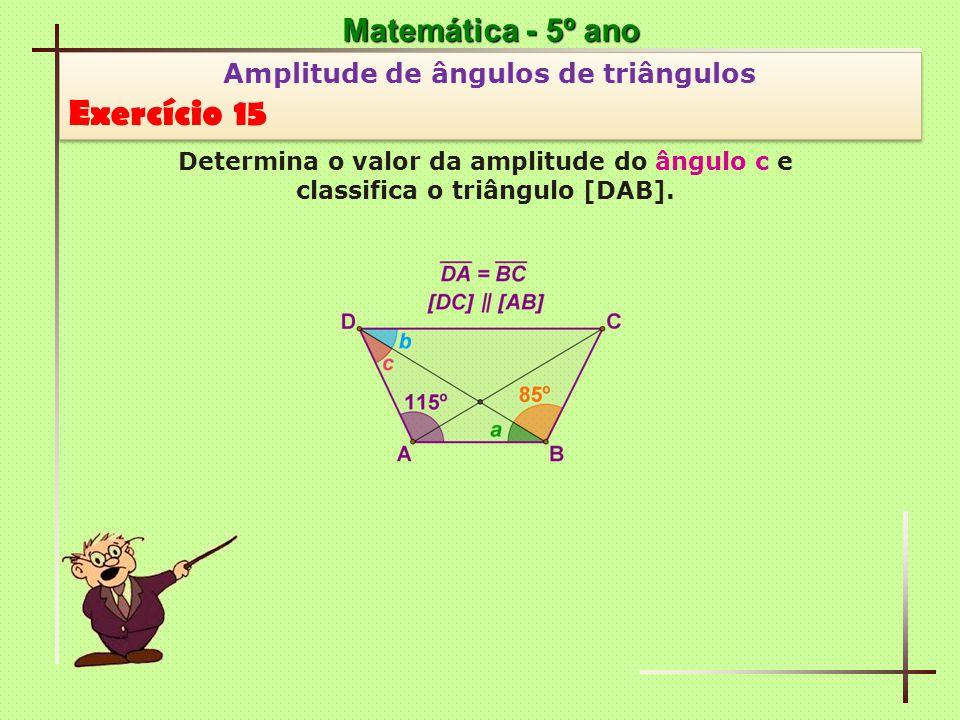 Exercício 15 Matemática - 5º ano Amplitude de ângulos de triângulos