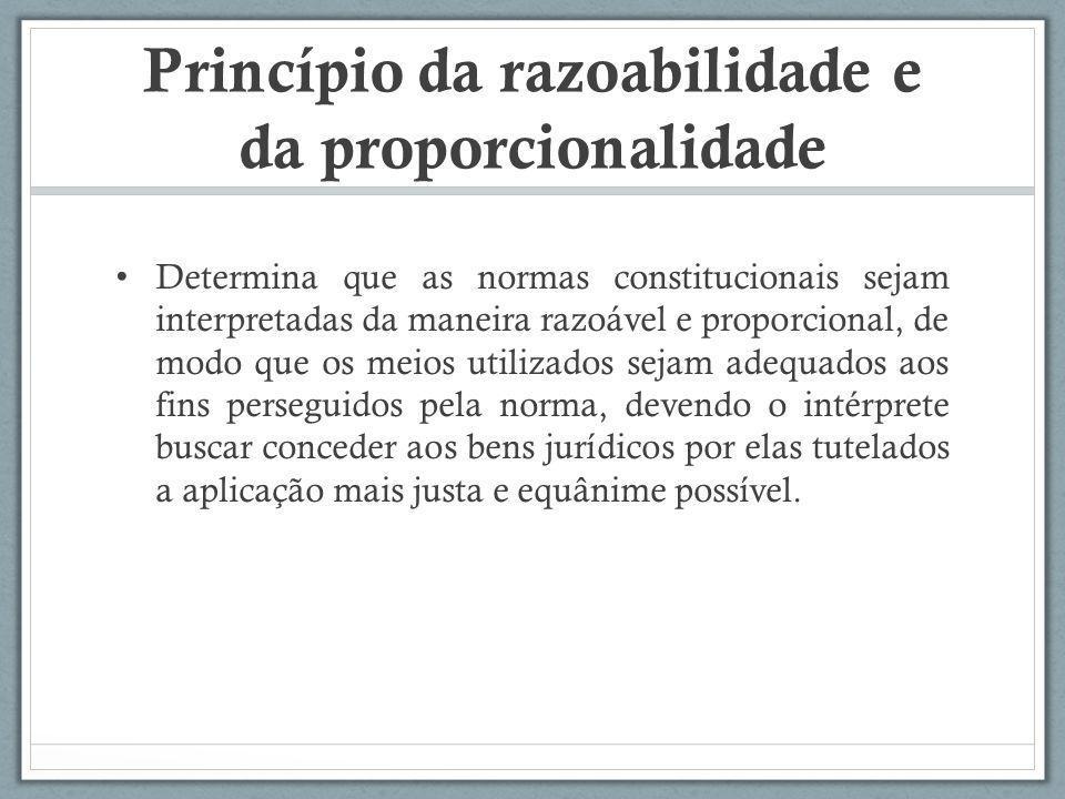 Princípio da razoabilidade e da proporcionalidade