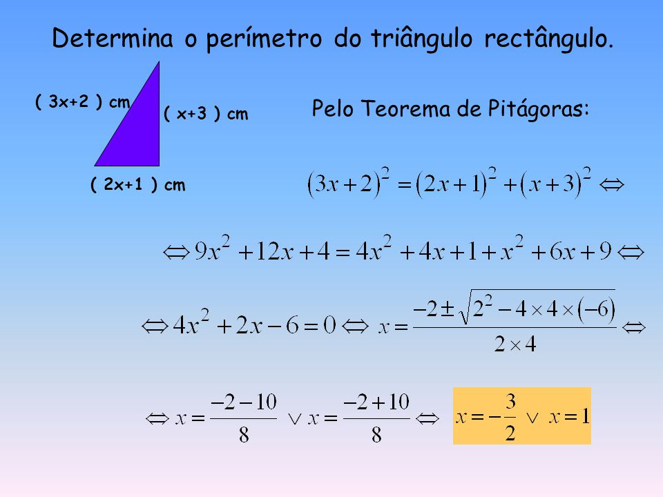 Determina o perímetro do triângulo rectângulo.