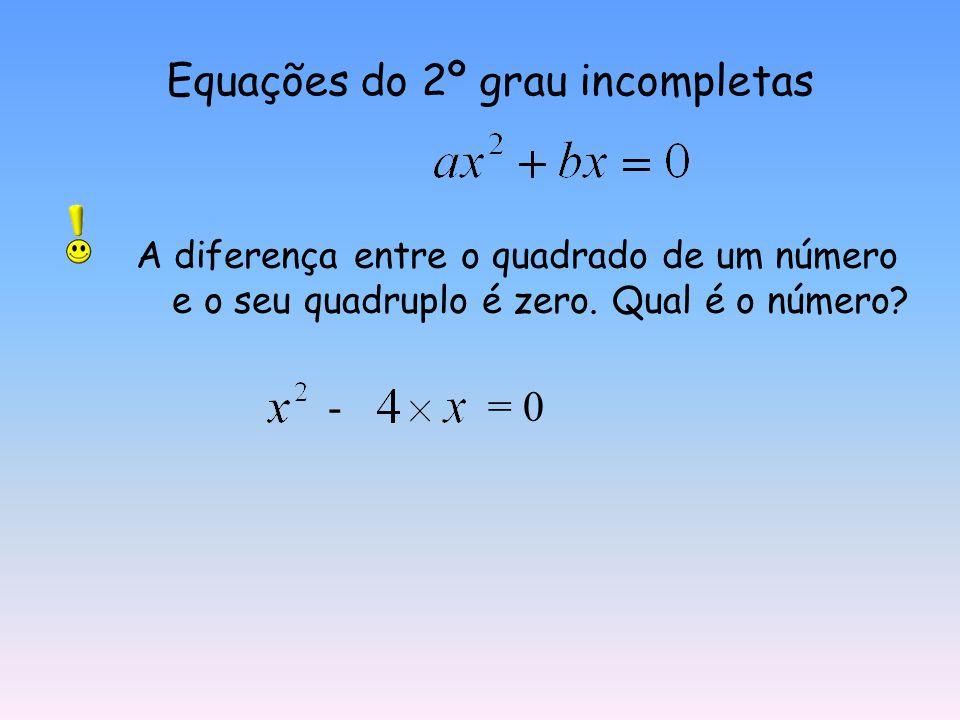 Equações do 2º grau incompletas