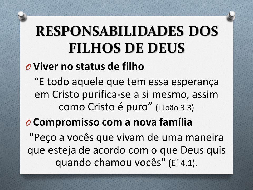 RESPONSABILIDADES DOS FILHOS DE DEUS