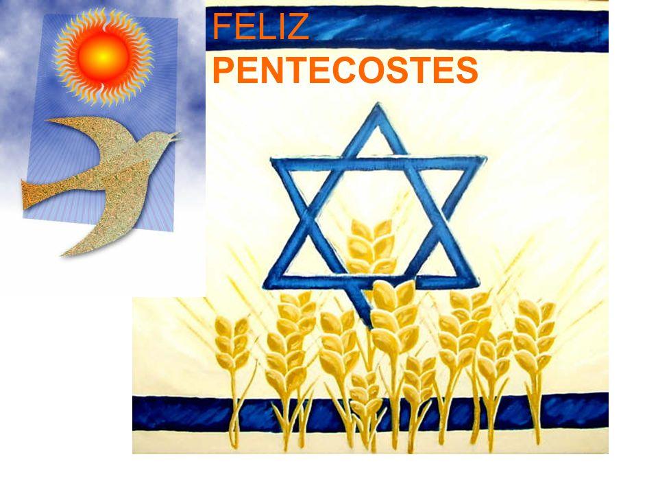 FELIZ PENTECOSTES