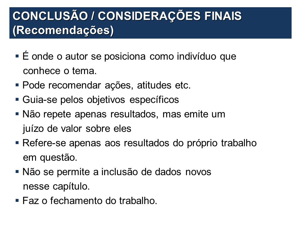 CONCLUSÃO / CONSIDERAÇÕES FINAIS (Recomendações)