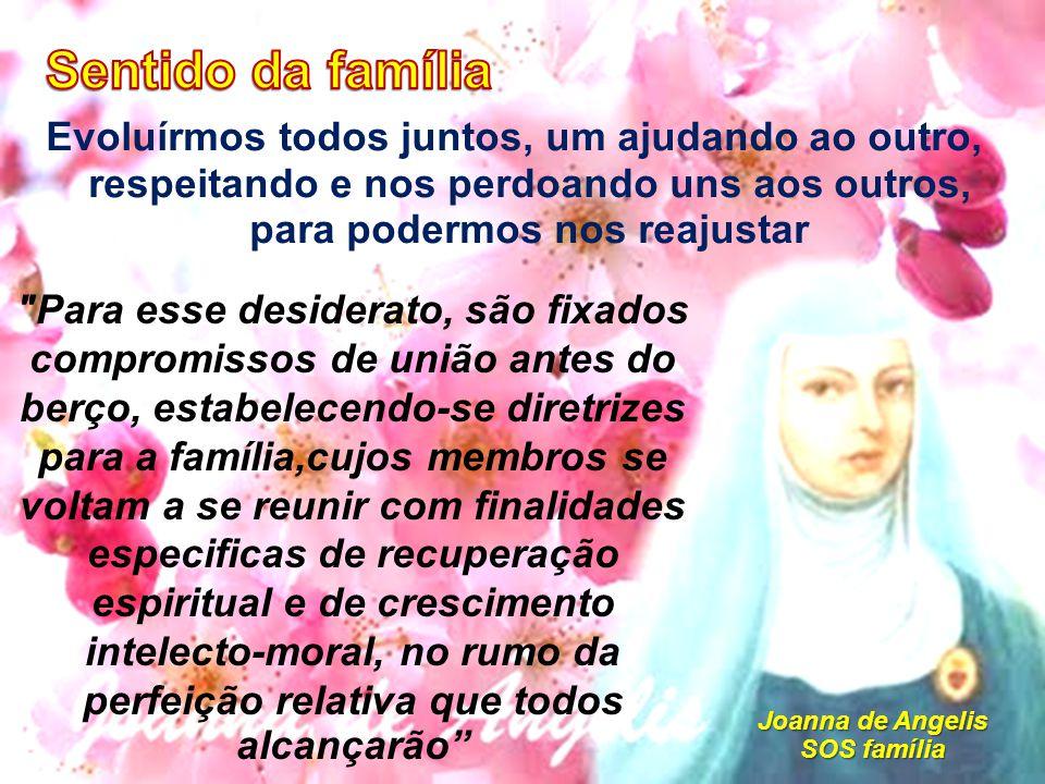 Joanna de Angelis SOS família