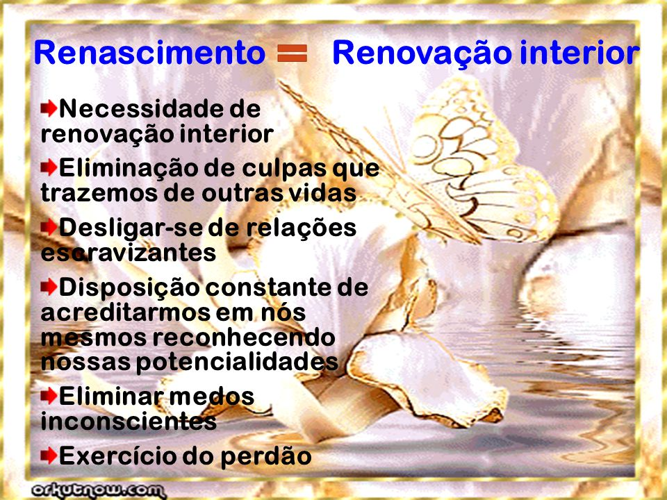 Renascimento Renovação interior