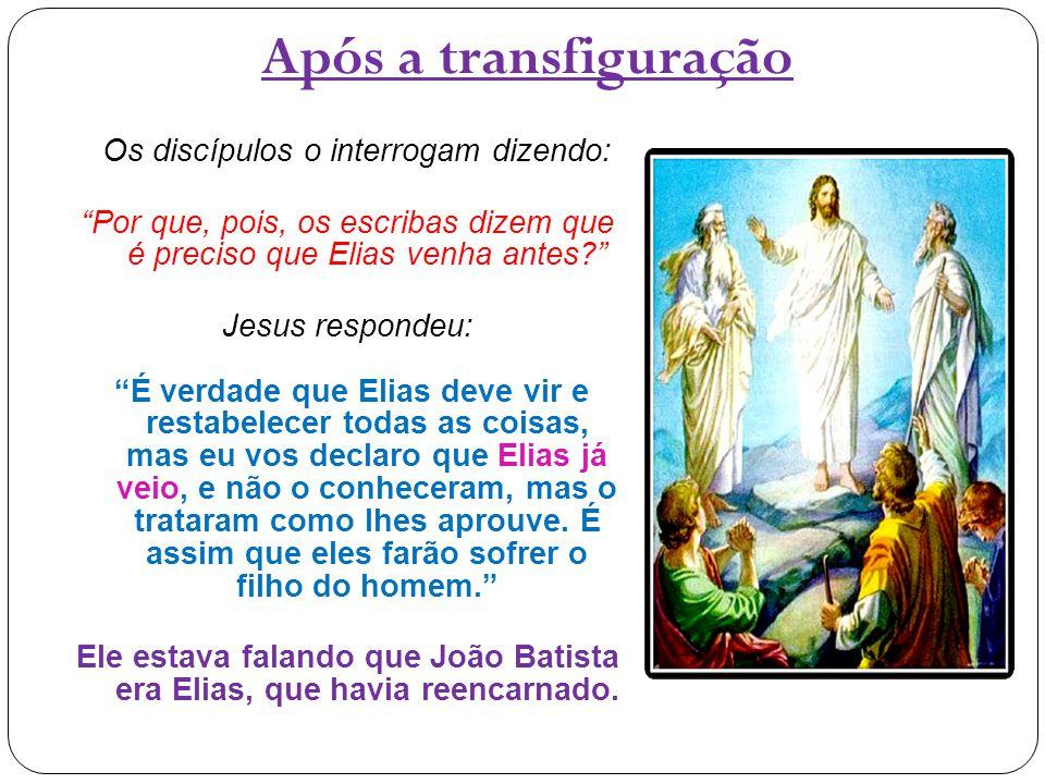 Após a transfiguração