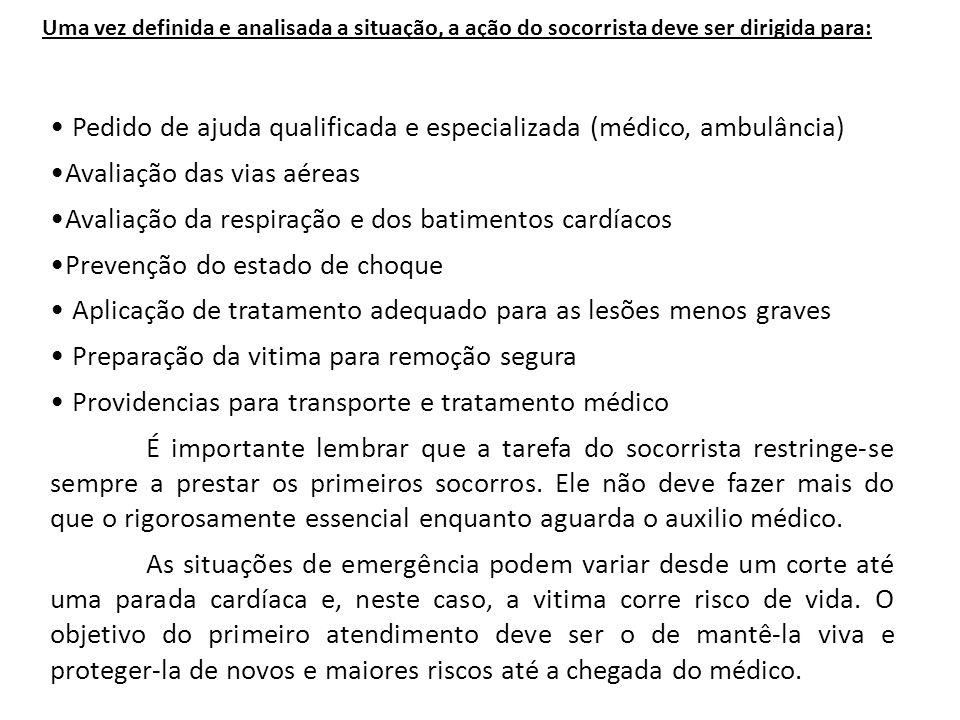 Pedido de ajuda qualificada e especializada (médico, ambulância)