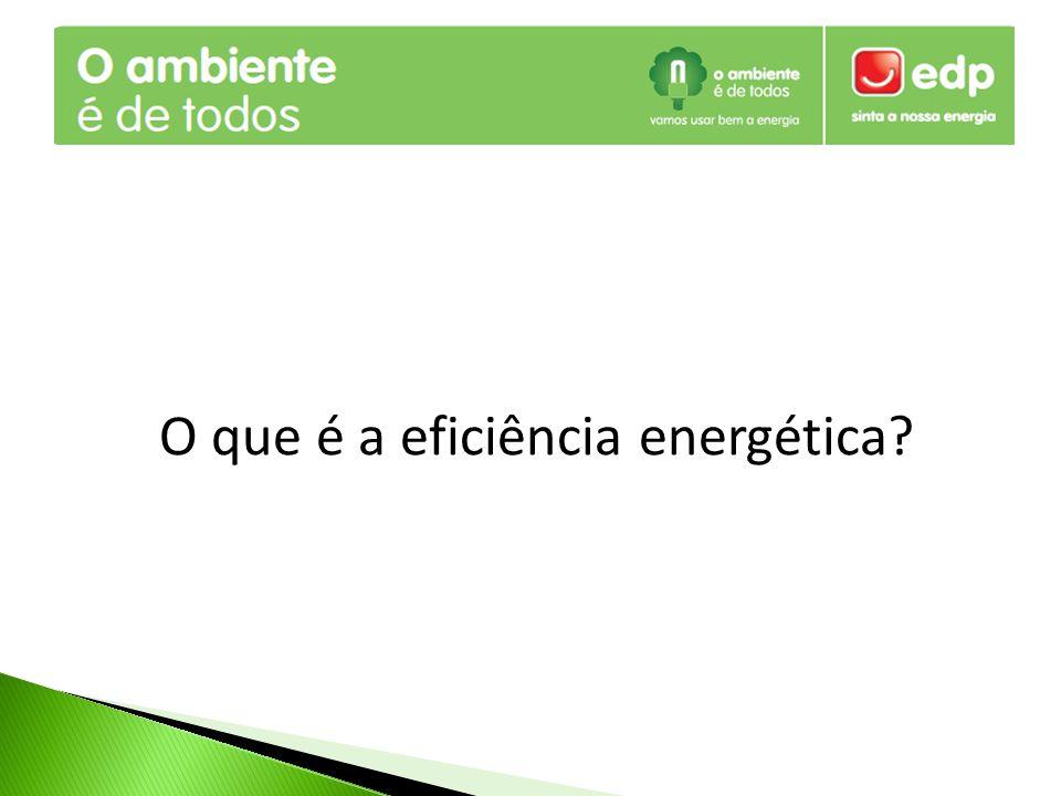 O que é a eficiência energética