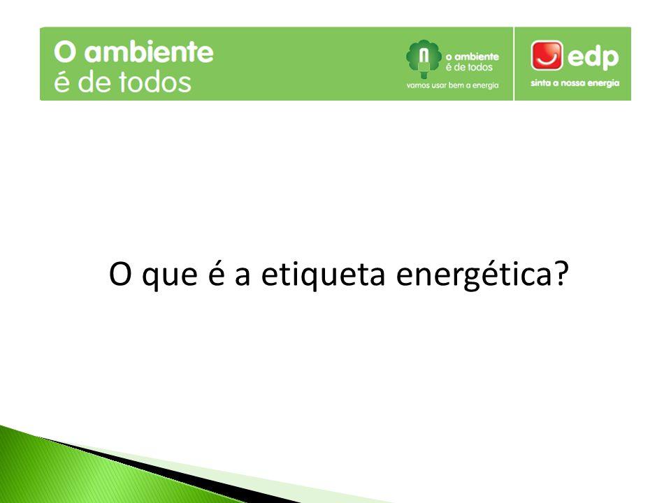 O que é a etiqueta energética