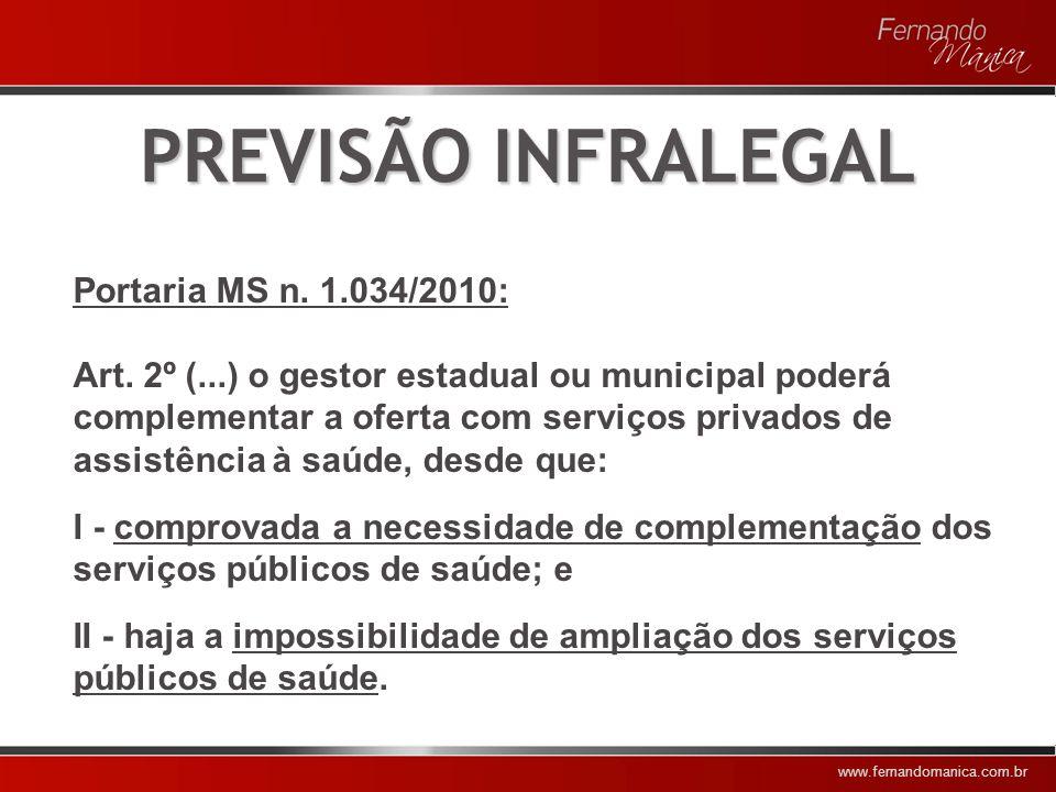 PREVISÃO INFRALEGAL Portaria MS n. 1.034/2010: