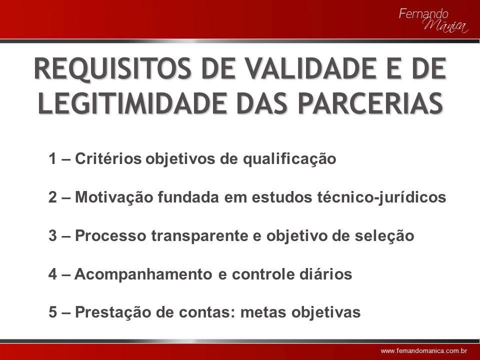 REQUISITOS DE VALIDADE E DE LEGITIMIDADE DAS PARCERIAS