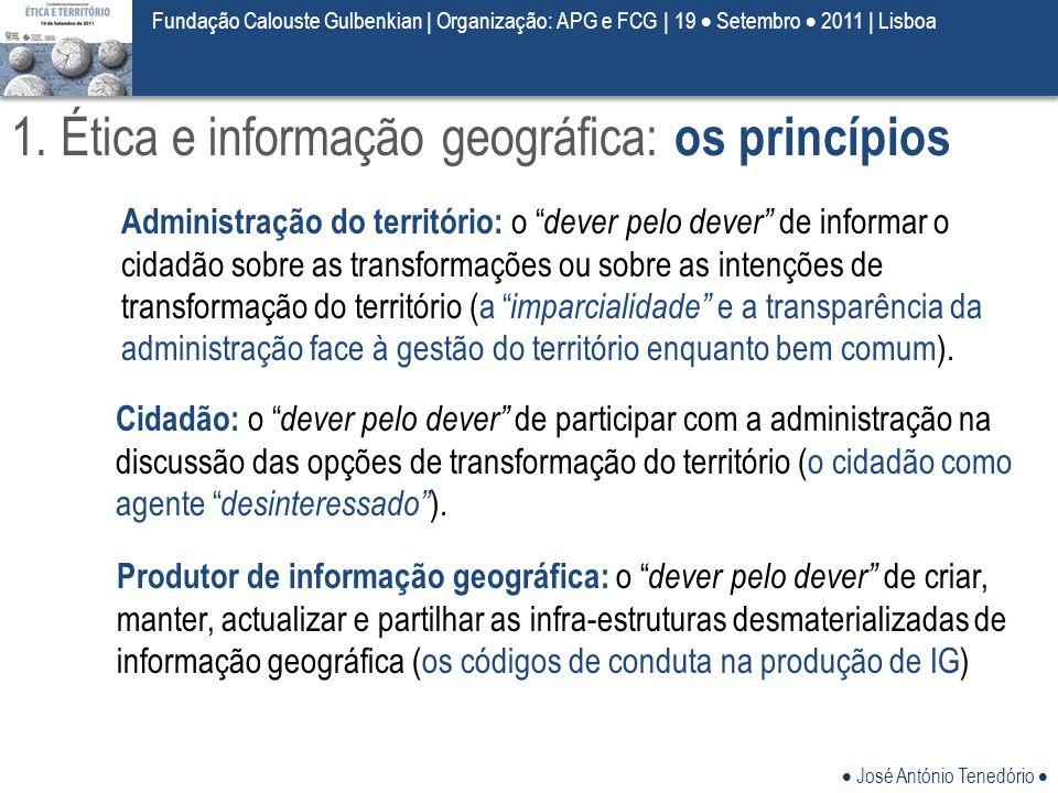 1. Ética e informação geográfica: os princípios