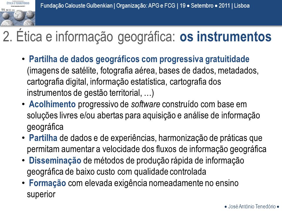 2. Ética e informação geográfica: os instrumentos