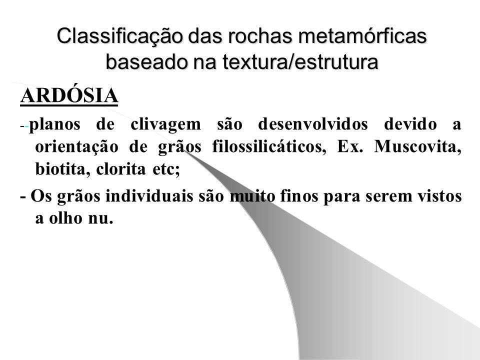 Classificação das rochas metamórficas baseado na textura/estrutura