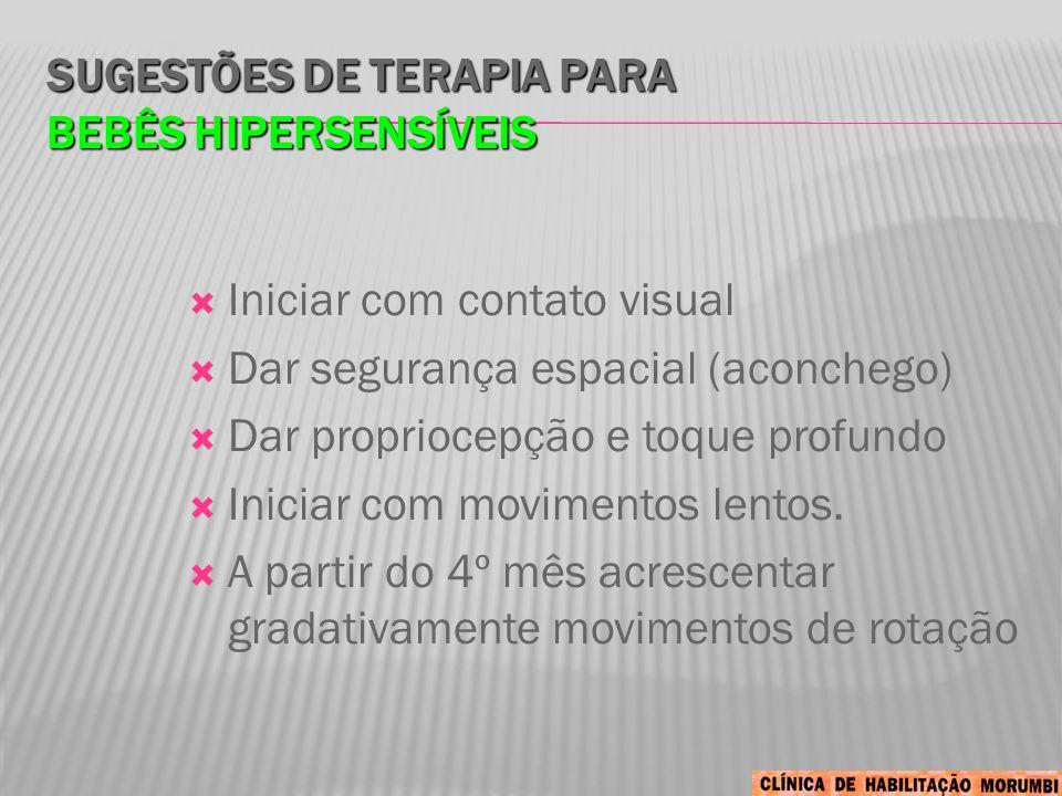 Sugestões de Terapia para bebês hipersensíveis