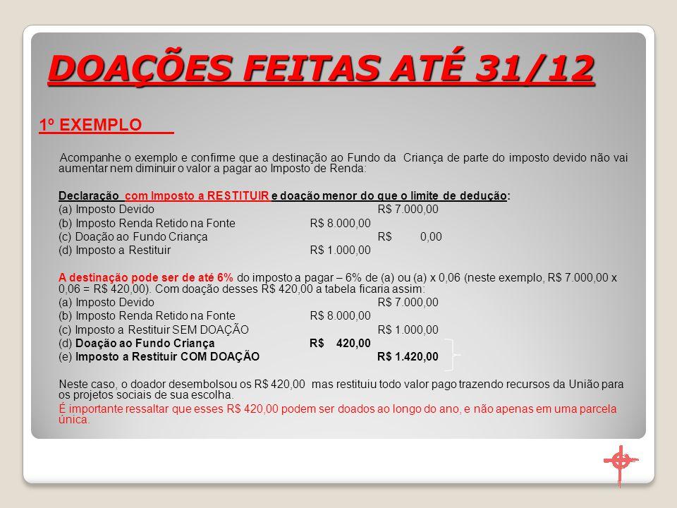 DOAÇÕES FEITAS ATÉ 31/12 1º EXEMPLO
