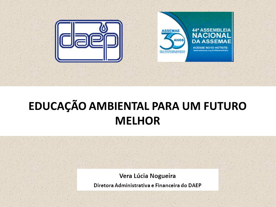 EDUCAÇÃO AMBIENTAL PARA UM FUTURO MELHOR