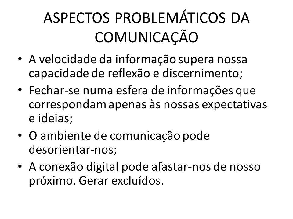 ASPECTOS PROBLEMÁTICOS DA COMUNICAÇÃO