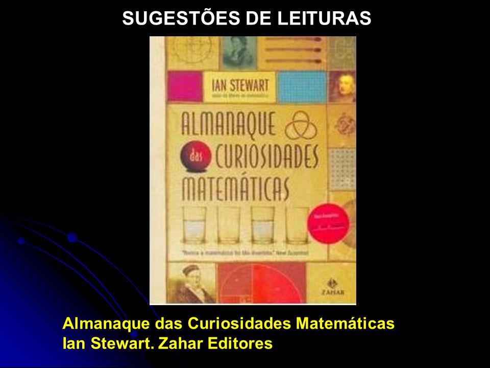 SUGESTÕES DE LEITURAS Almanaque das Curiosidades Matemáticas