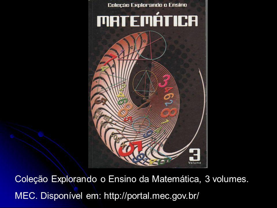 Coleção Explorando o Ensino da Matemática, 3 volumes.