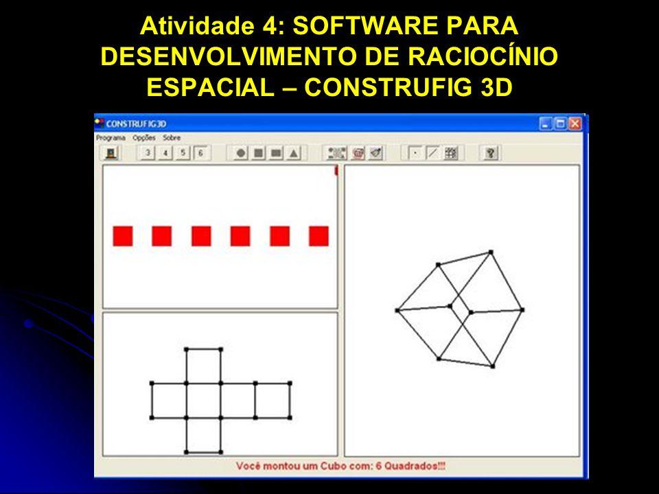 Atividade 4: SOFTWARE PARA DESENVOLVIMENTO DE RACIOCÍNIO ESPACIAL – CONSTRUFIG 3D