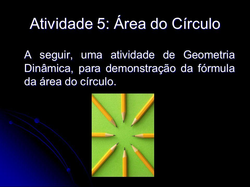 Atividade 5: Área do Círculo