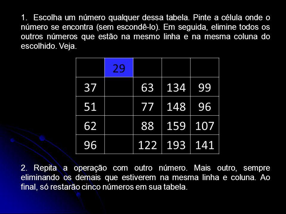 1. Escolha um número qualquer dessa tabela