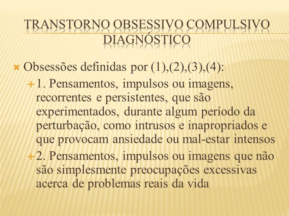 Transtorno obsessivo compulsivo diagnóstico
