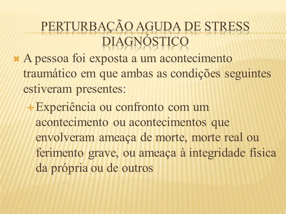 Perturbação aguda de stress diagnóstico