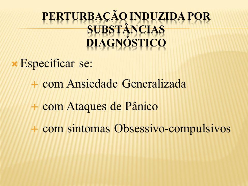 Perturbação induzida por substâncias diagnóstico