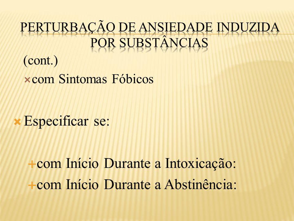 Perturbação de Ansiedade Induzida por Substâncias