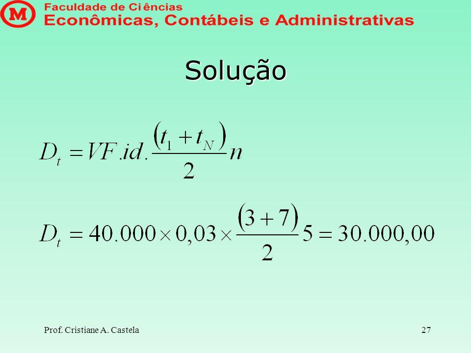 Solução Prof. Cristiane A. Castela