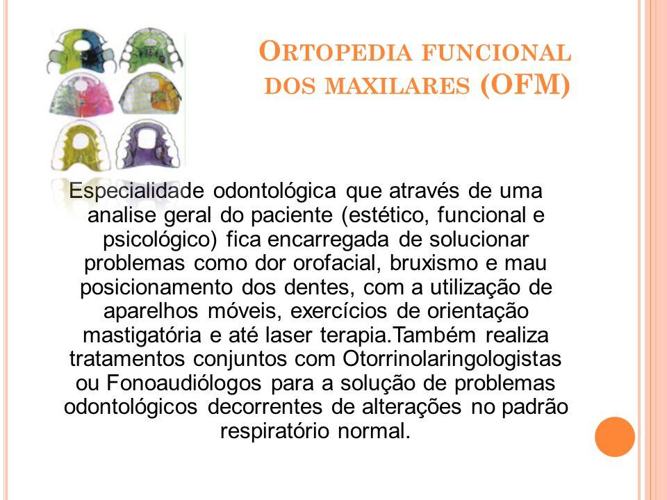 Ortopedia funcional dos maxilares (OFM)