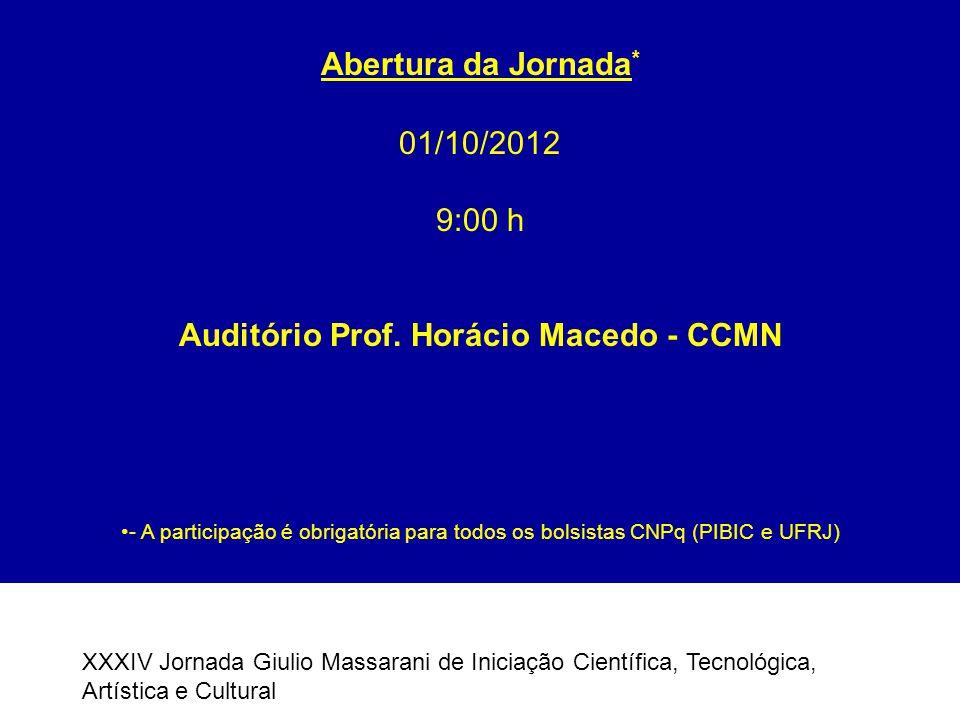 Auditório Prof. Horácio Macedo - CCMN