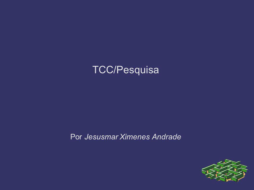 Por Jesusmar Ximenes Andrade