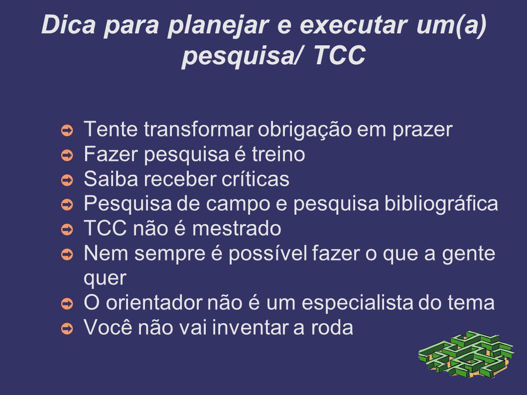 Dica para planejar e executar um(a) pesquisa/ TCC