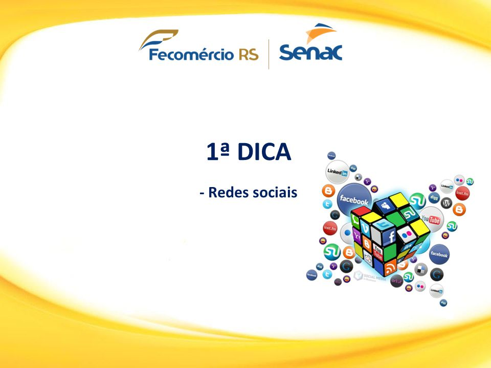 1ª DICA - Redes sociais