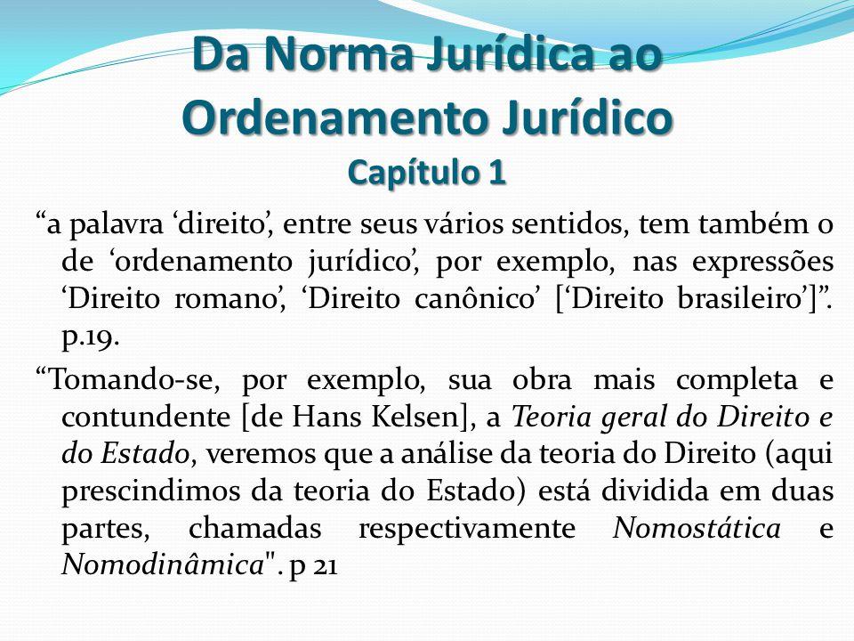 Da Norma Jurídica ao Ordenamento Jurídico Capítulo 1