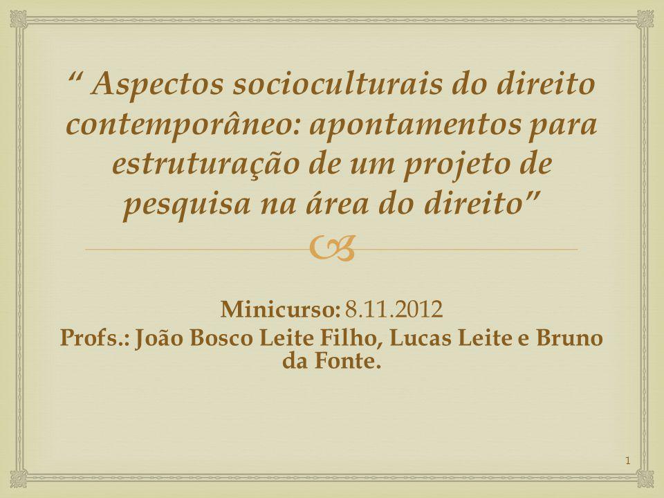 Profs.: João Bosco Leite Filho, Lucas Leite e Bruno da Fonte.