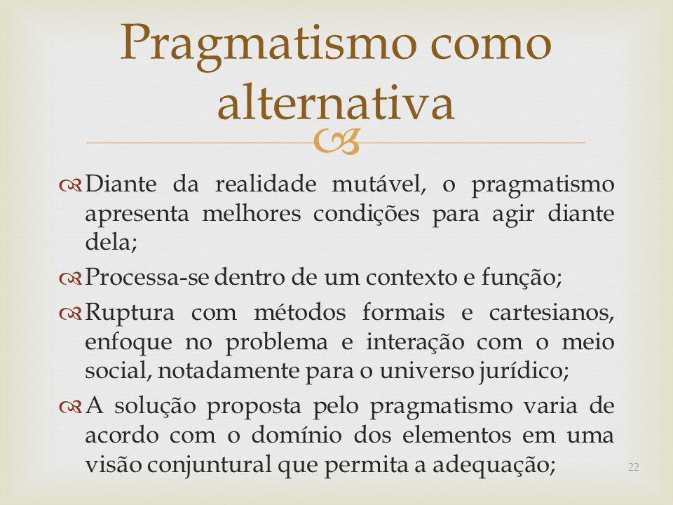 Pragmatismo como alternativa