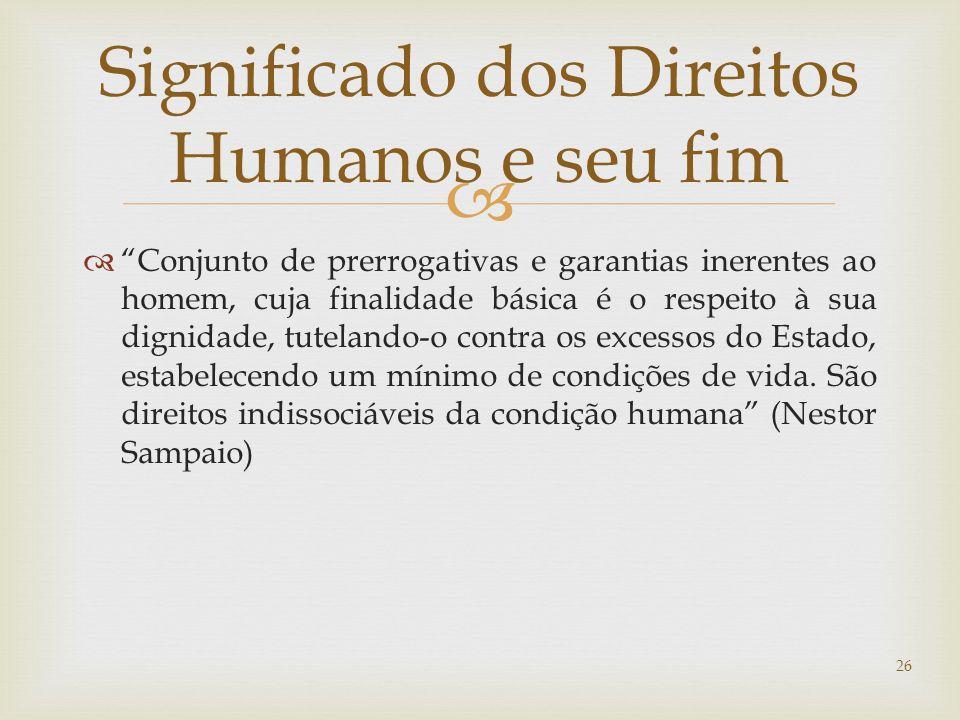 Significado dos Direitos Humanos e seu fim